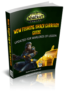 WoW Fishing Shack Garrison Guide
